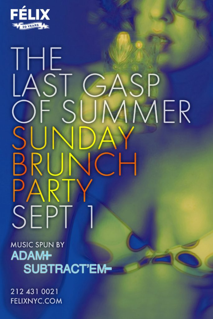 Felix Restaurant Last Days of Summer Party poster